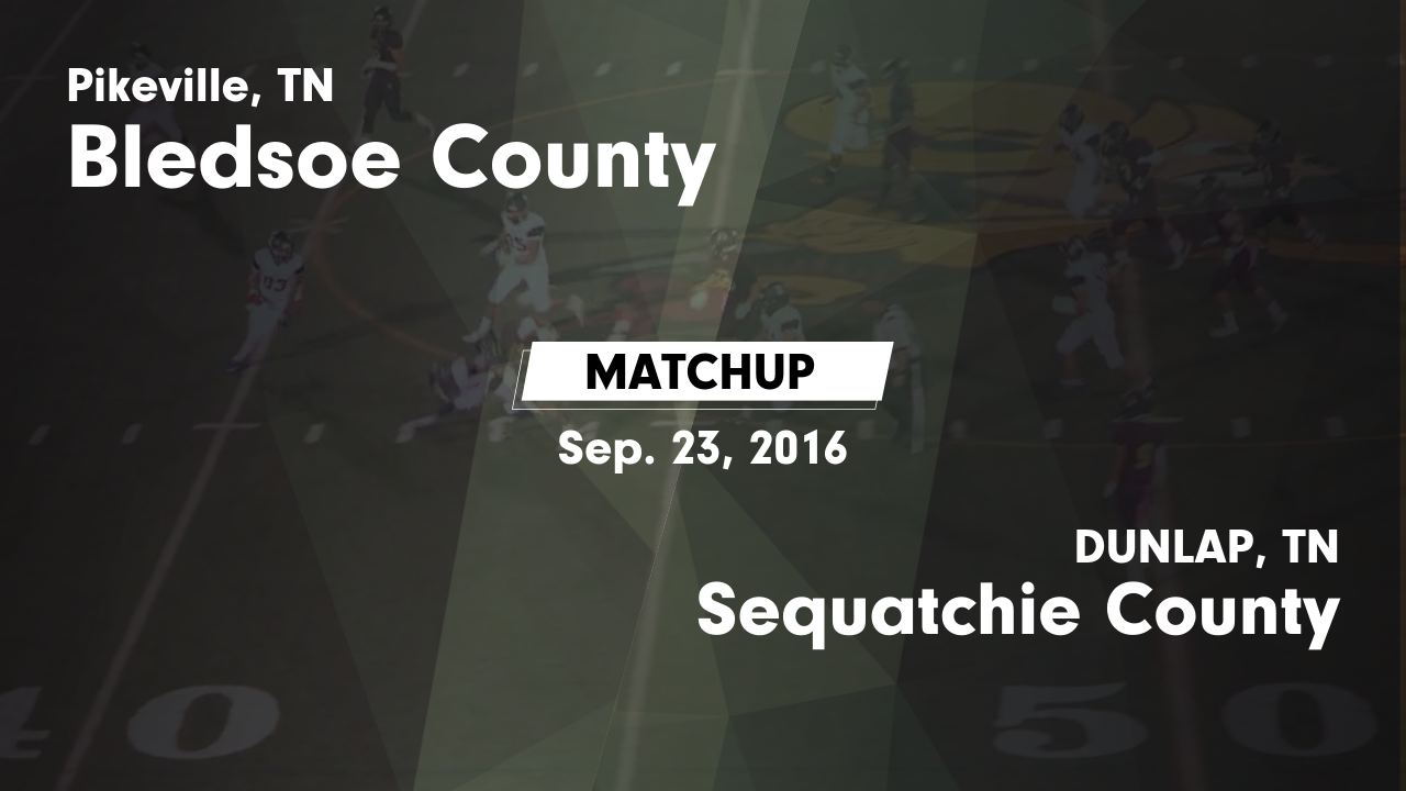 Tennessee marion county sequatchie - Matchup Bledsoe County Vs Sequatchie County 2016